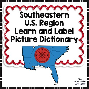 Southeastern Region Learn and Label Picture Dictionary Set