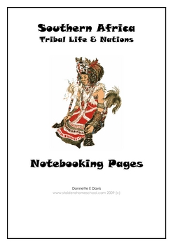 Southern Africa ~ Tribal Life & Nations Note Pages