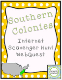 Southern Colonies Colonial America Internet Scavenger Hunt WebQuest