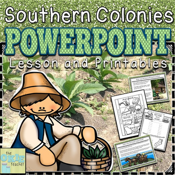 Southern Colonies PowerPoint Lesson and Printables