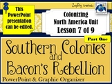 Southern Colonies and Bacon's Rebellion
