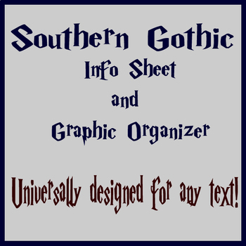 Southern Gothic Elements Info Sheet & Graphic Organizer