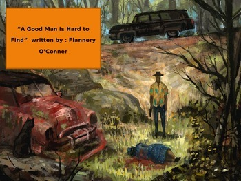 "Southern Gothic Literature Flannery O'Connor ""A Good Man is Hard to Find"""