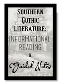 Southern Gothic Literature: Overview and Guided Notes