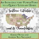 Southern Literature Introduction PowerPoint with Guided Notes!