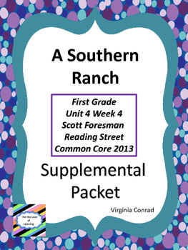 Southern Ranch--Supplemental Packet--Reading Street First Grade