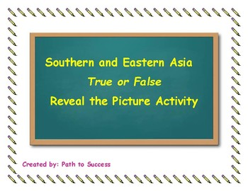 Southern and Eastern Asia: True or False Review Activity