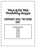 Southwest Asia Word of the Week Vocabulary Quizzes (with key)