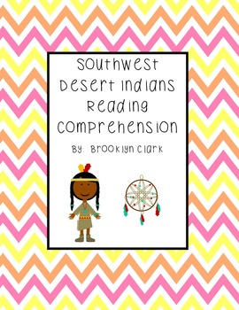 Southwest Desert Indians Reading Comprehension and Extended Response