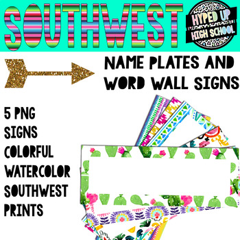 Southwest Nameplates or Word Wall