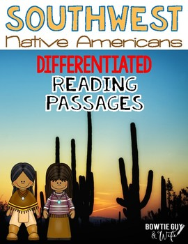 Southwest Native Americans Differentiated Reading Passages