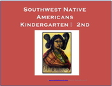 Southwest Native Americans K-2