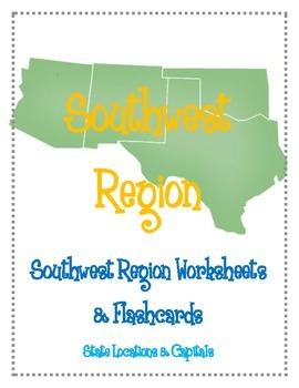 Southwest Region Worksheets and Flashcards. Matching Label Capitals and location