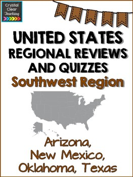 Southwest State Region Review Sheets and Quiz