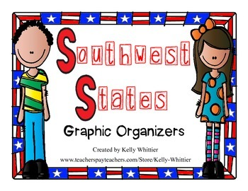 Southwest States Graphic Organizers (Perfect for KWL charts and geography!)