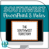 Southwest Territory TN SS 4.45 PowerPoint Guided Notes Act