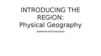 Southwest and Central Asia - Introducing the Region