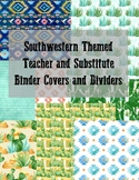 Southwestern Themed Teacher and Substitute Binder Bundle