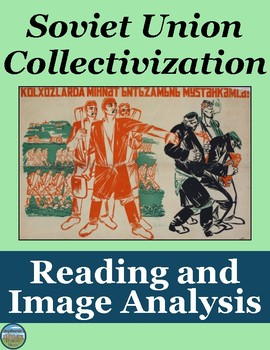 Soviet Union Collectivization Reading and Image Analysis