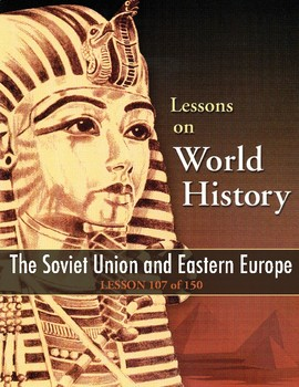 Soviet Union and Eastern Europe, WORLD HISTORY LESSON 107 of 150, Activity+Quiz