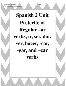 Avancemos 2 Preterite of –ar verbs, ir, ser, dar, ver, hacer, -car, -gar, & –zar