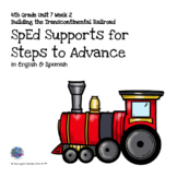 SpEd Supports 4th Grade Steps to Advance Unit 7 Week 2