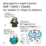 SpEd Supports for 2nd-6th Grade Steps to Advance Unit 5 Week 1