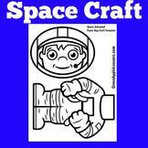 Astronaut Craft   Preschool Kindergarten 1st Grade   Space Craft
