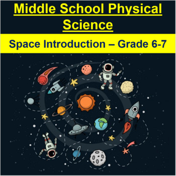 Space - A Grade 6-7 Middle School Introduction Lesson