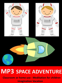 Space Adventure- MP3 Download-Meditation for young children