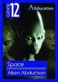 Space - Alien Abduction - Grade 12