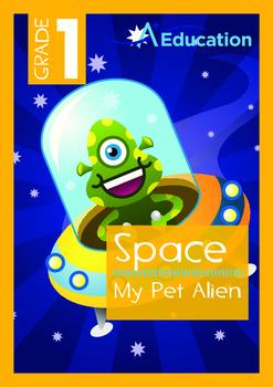 Space - My Pet Alien - Grade 1
