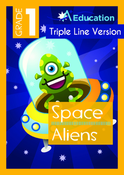 Space - Aliens (I): My Pet Alien - Grade 1 (with 'Triple-Track Writing Lines')