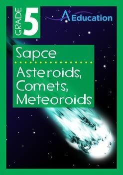 Space - Asteroids, Comets, Meteroids - Grade 5
