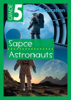 Space - Astronauts - Grade 5