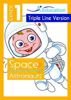Space - Astronauts (I) - Grade 1 (with 'Triple-Track Writing Lines')