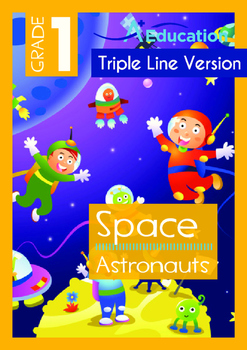 Space - Astronauts (II) - Grade 1 (with 'Triple-Track Writing Lines')