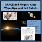 Space - Bell Ringers, Class Warm-Ups, and Exit Tickets