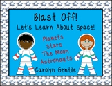 Space!  Blast Off!  Let's Learn About Space!
