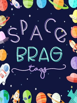 Space Brag Tags! You are out of this world!!