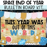 Space Bulletin Board or Door Kit- End of Year Bulletin Board