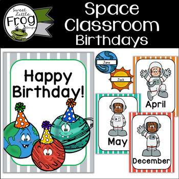 Space Classroom Birthday Chart By Sweet Little Frog Designs