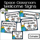 Space Classroom Welcome Signs - Editable