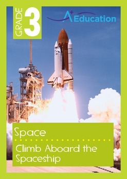 Space - Climb Aboard the Spaceship - Grade 3