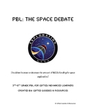 Space Debate PBL: Should we increase or decrease NASA's budget?