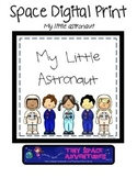 Space Digital Print: My Little Astronaut (boy & girl)