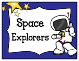 Space Explorers/Space Station (Dramatic Play)