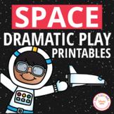 Space Dramatic Play Printables   Pretend Play Set for Preschool PreK & Kinder