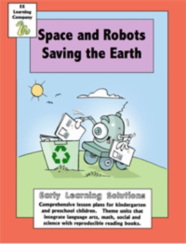 Space, Earth Day, Robots Literacy Math