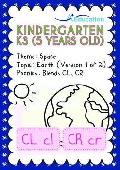 Space - Earth (I): Blends CL, CR - Kindergarten, K3 (5 years old)